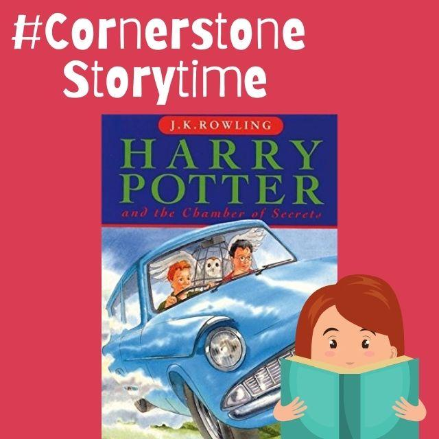 #CornerstoneStorytime - Harry Potter & The Chamber of Secrets