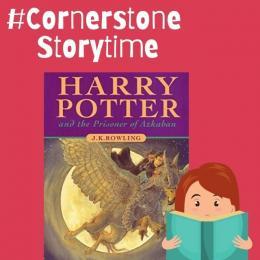 #CornerstoneStorytime - Harry Potter & The Prisoner of Askaban
