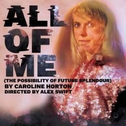 All of Me at Cornerstone, Didcot