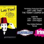 "The UK's No. 1 Tommy Cooper Show returns to EdFringe - ""Just Like That!"""