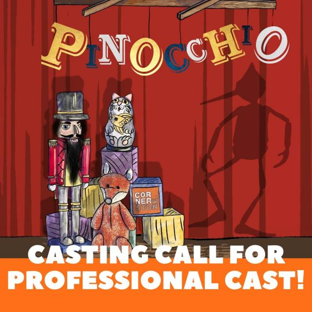 Casting Call for Professional Cast for Pinocchio