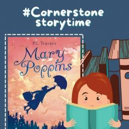 Mary Poppins on #CornerstoneStorytime