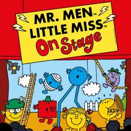 Mr Men & Little Miss On Stage at Cornerstone, Didcot