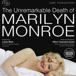 The Unremarkable Death of Marilyn Monroe at Cornerstone Arts Centre, Didcot