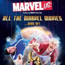 MARVELus: All the MARVEL Movies... Kind Of. at Cornerstone Arts Centre, Didcot